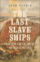 """The Last Slave Ships"" by John Harris"