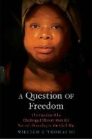"""A Question of Freedom"" by William G. Thomas"