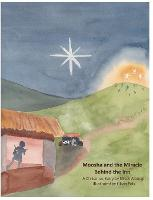 Jacket Image For: Moosha and the Miracle Behind the Inn