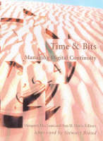 """Time and Bits - Managing Digital Continuity"" by . Maclean"