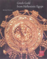 """Greek Gold From Hellenistic Egypt"" by . Pfrommer"