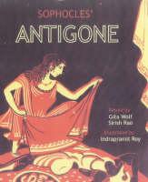 """Sophocles' Antigone"" by . Wolf"