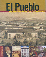 """El Pueblo - The Historic Heart of Los Angeles"" by . Ball"