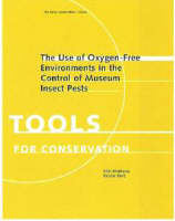 """The Use of Oxygen-Free Environments in the Control  of Museum Insect Pests"" by . Maekawa"