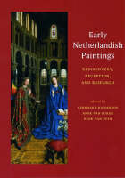 """""""Early Netherlandish Paintings - Rediscovery, Reception, and Research"""" by . Ridderbos"""