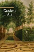 """Gardens in Art"" by . Impelluso"