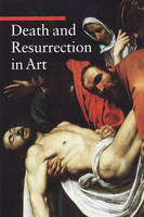 """Death and Resurrection in Art"" by . De Pascale"