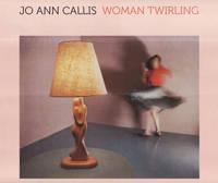 """""""Jo Ann Callis - Woman Twirling"""" by . Keller"""