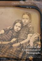 """""""Issues in the Conservation of Photographs"""" by . Norris"""