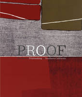 """""""Proof - The Rise of Printmaking in Southern California"""" by . Lehmbeck"""