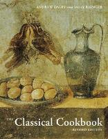 """The Classical Cookbook - Revised Edition"" by . Dalby"