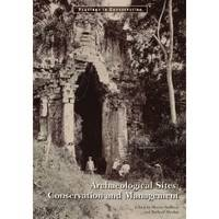 """Archaeological Sites - Conservation and Management"" by . Sullivan"