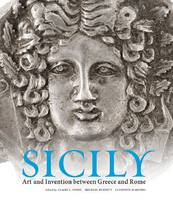 """Sicily - Art and Invention Between Greece and Rome"" by . Lyons"