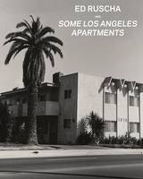 """""""Ed Ruscha and Some Los Angeles Apartments"""" by . Heckert"""