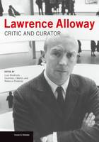 """""""Lawrence Alloway"""" by Lucy Bradnock"""