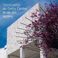 """Seeing the Getty Center and Gardens - French Edition"" by . Getty"