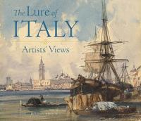 """The Lure of Italy - Artists` Views"" by Julian Brooks"