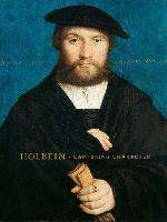"""Holbein - Capturing Character"" by Anne T. Woollett"