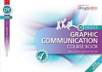 Jacket Image For: BrightRED Course Book CfE Higher Graphic Communication - New Edition