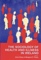 The Sociology of Health and Illness in Ireland Jacket Image
