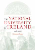 The National University of Ireland, 1908-2008 Jacket Image