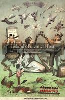 Ireland's Polemical Past Jacket Image