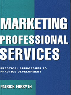 Image for Marketing professional services  : practical approaches to practice development