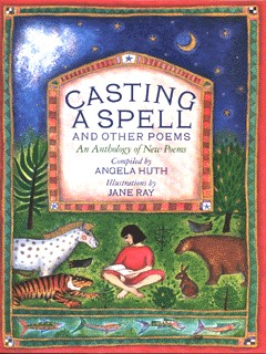 Image for Casting a spell and other poems  : an anthology of new poems