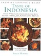 Image for Taste of Indonesia  : over 70 aromatic dishes from the spice islands of Bali, Java, Sumatra and Madura