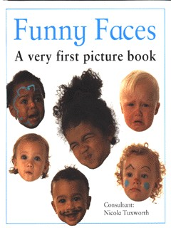 Image for Funny faces  : a very first picture book