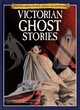 Image for Victorian ghost stories