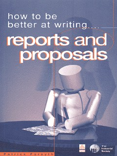 Image for How to be better at writing reports and proposals