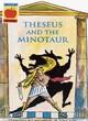Image for Theseus and the Minotaur : v. 1 : Theseus and the Minotaur, Orpheus and Eurydice, Apollo and Daphne