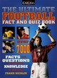 Image for The ultimate football fact and quiz book