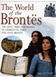 Image for The world of the Brontèes  : the lives, times and works of Charlotte, Emily and Anne Brontèe