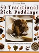 Image for Step-by-step 50 traditional rich puddings