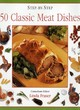 Image for Step-by-step 50 classic meat dishes