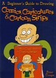 Image for Learn to draw comics, caricatures and cartoon strips with Peter Coupe