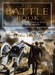 Image for The battle book  : crucial conflicts in history from 1469 BC to the present