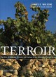 Image for Terroir  : the role of geology, climate, and culture in the making of French wines
