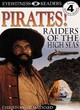 Image for Pirates!  : raiders of the high seas