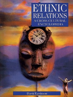 Image for Ethnic relations  : a cross-cultural encyclopedia