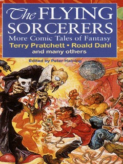 Image for The flying sorcerers  : more comic tales of fantasy