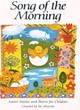 Image for Song of the morning  : Easter stories and poems for children