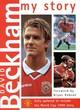 Image for David Beckham  : my story