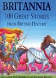 Image for Britannia  : 100 great stories from British history