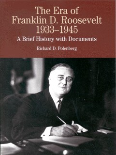 Image for The era of Franklin D. Roosevelt, 1933-1945  : a brief history with documents