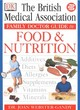 Image for The British Medical Association family doctor guide to food & nutrition