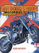 Image for Extreme streetfighter motorbikes  : the ultimate collection