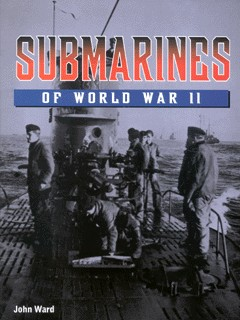 Image for Submarines of World War II